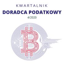 Cyfrowy Kwartalnik Doradca Podatkowy - wydanie 4/2020 - do bezpłatnego pobrania